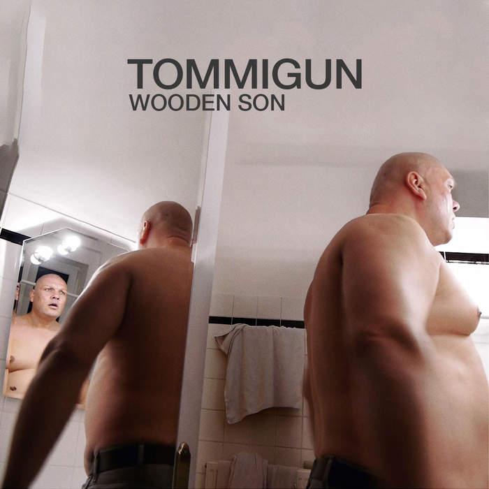 11/12/2016 : TOMMIGUN - Wooden Son