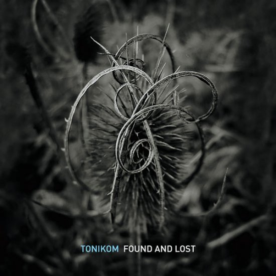 30/10/2012 : TONIKOM - Found And Lost
