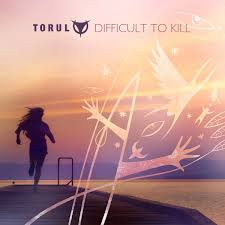 19/10/2015 : TORUL - Difficult To Kill
