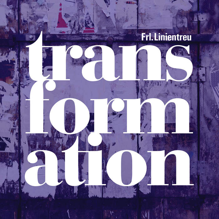 08/12/2016 : FRL. LINIENTREU - Transformation
