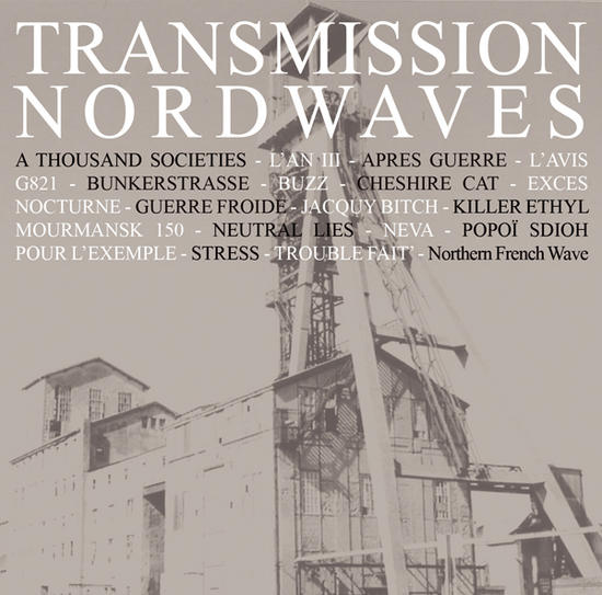 28/08/2014 : VARIOUS ARTISTS - Transmission Nord Waves 80-13