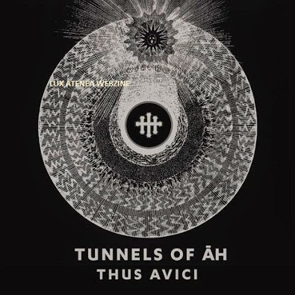 17/04/2015 : TUNNELS OF AH - Thus Avici