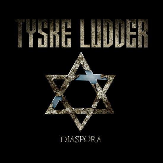23/05/2011 : TYSKE LUDDER - Diaspora