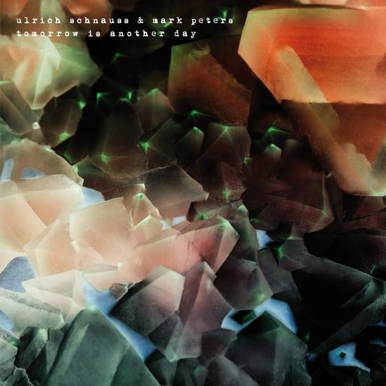 15/12/2014 : ULRICH SCHNAUSS & MARK PETERS - Tomorrow Is Another Day