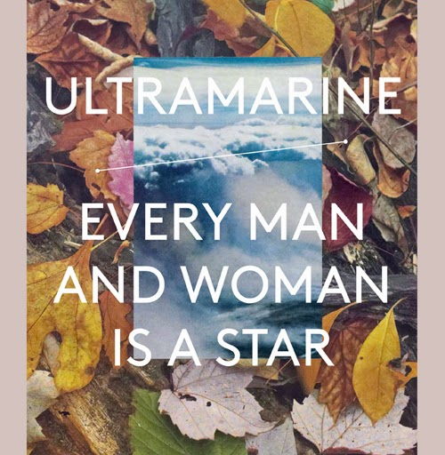 02/01/2015 : ULTRAMARINE - Every Man And Woman Is A Star