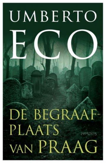 18/05/2011 : UMBERTO ECO - The Prague Cemetery | De begraafplaats van Praag