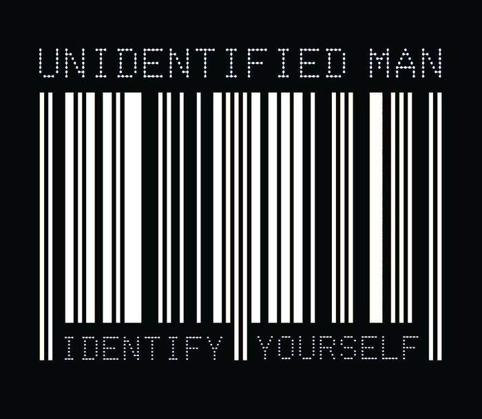 10/12/2016 : UNIDENTIFIED MAN - Identify Yourself