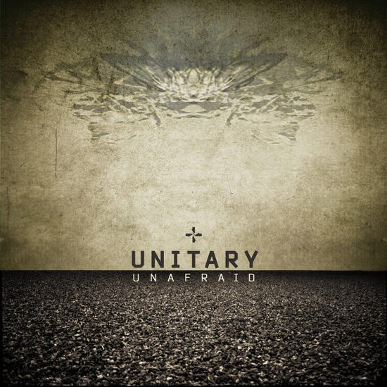 20/09/2015 : UNITARY - Unafraid EP