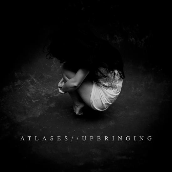 04/12/2013 : ATLASES - Upbringing EP
