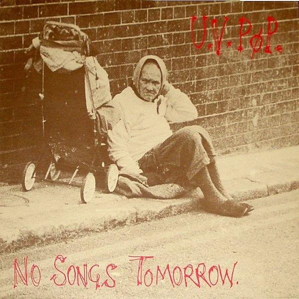 08/12/2016 : UV POP - No Songs Tomorrow