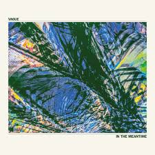 10/12/2016 : VAGUE - In The Meantime