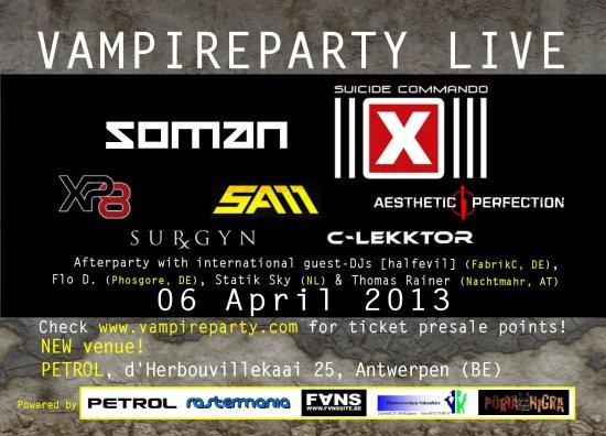 07/04/2013 : SUICIDE COMMANDO, SOMAN, AESTHETIC PERFECTION, SAM, XP8, C-LEKKTOR & SURGYN - Vampireparty Live, 6/4/2013, Petrol, Antwerpen, Belgium
