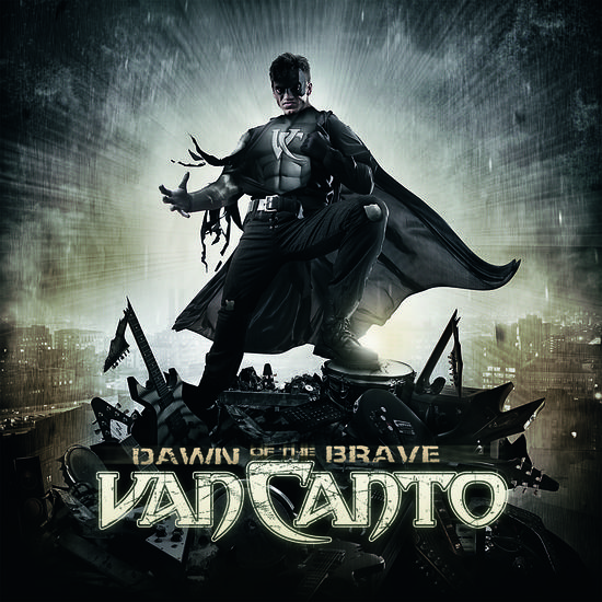14/03/2014 : VAN CANTO - Dawn of the Brave