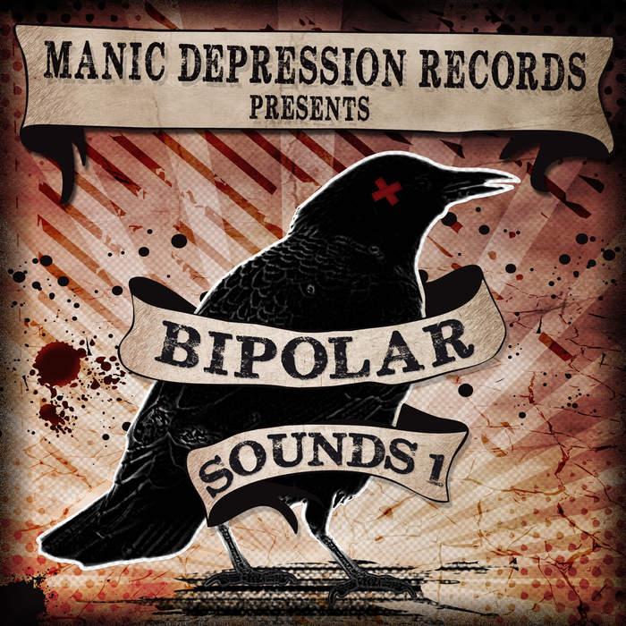 11/12/2016 : VARIOUS ARTISTS - Bipolar Sounds Volume 1