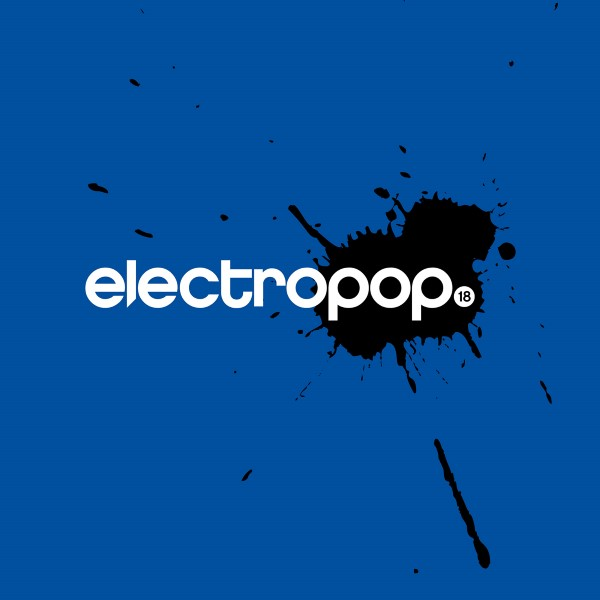 05/04/2021 : VARIOUS ARTISTS - Electropop 18 (Super Deluxe Edition)