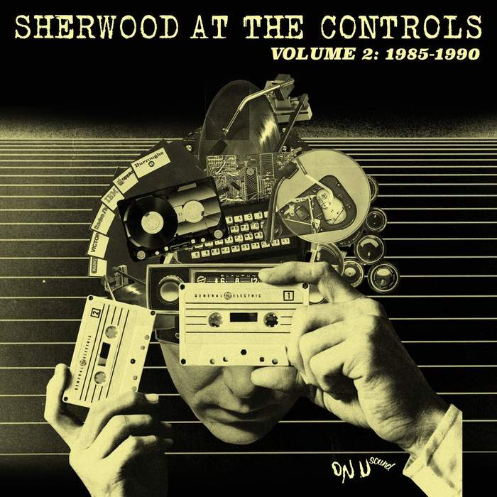 11/12/2016 : VARIOUS ARTISTS - Sherwood at the Controls 2 (1985 - 1990)