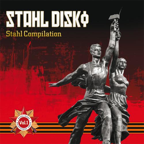 21/07/2011 : VARIOUS ARTISTS - Stahl Disko