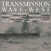 10/12/2016 : VARIOUS ARTISTS - Transmission Wave-West