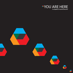 25/04/2011 : VARIOUS ARTISTS - You Are Here: A Compilation Of LowLands Electronics