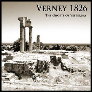 14/12/2015 : VERNEY 1826 - The Ghosts Of Yesterday