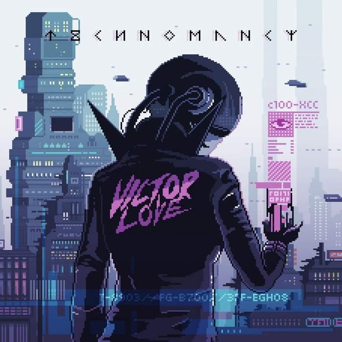 09/12/2016 : VICTOR LOVE - Technomancy