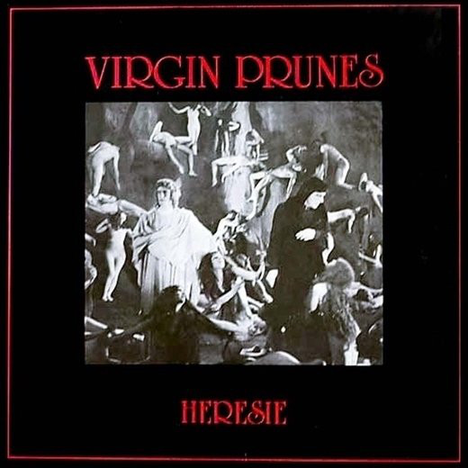 09/11/2018 : VIRGIN PRUNES - Hérésie