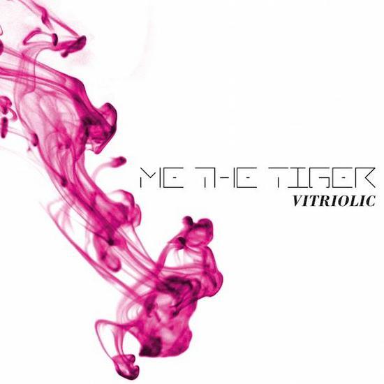 17/09/2015 : ME THE TIGER - Vitriolic
