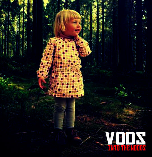 23/12/2014 : VODZ - Into the Woodz