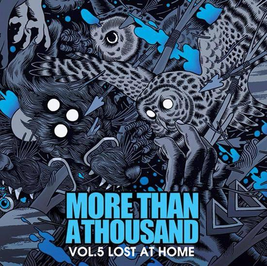 06/04/2014 : MORE THAN A THOUSAND - Vol. 5 - Lost at home
