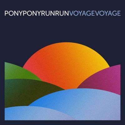 09/12/2016 : PONY PONY RUN RUN - Voyage Voyage