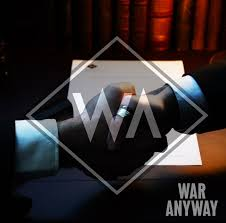 27/12/2015 : WAR ANYWAY - War For Peace