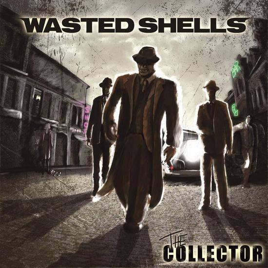04/09/2014 : WASTED SHELLS - The Collector