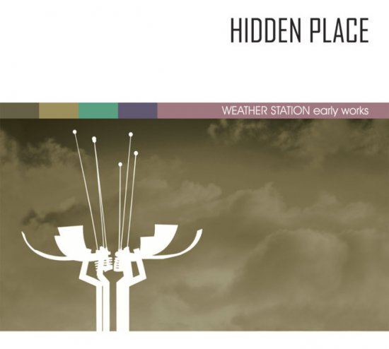 13/07/2011 : HIDDEN PLACE - WEATHER STATION early works