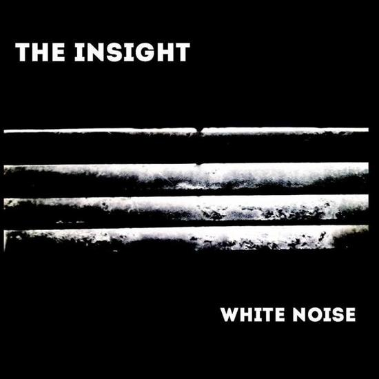 05/11/2015 : THE INSIGHT - White Noise