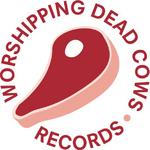 WHORESHIPPING DEAD COWS/IRASCIBLE DISTRIBUTION.