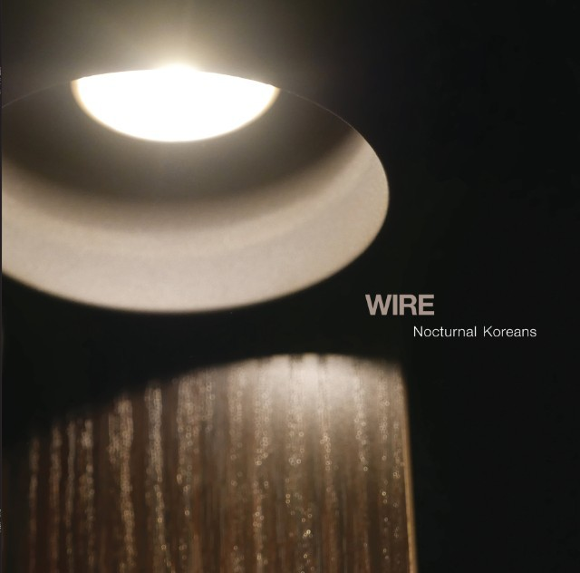 10/12/2016 : WIRE - Nocturnal Koreans