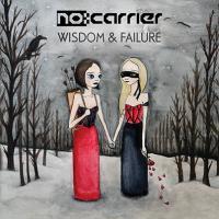 11/06/2014 : NO:CARRIER - Wisom & Failure