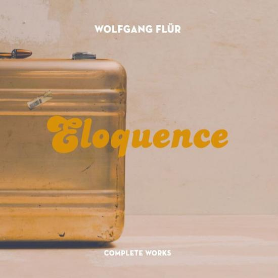 29/10/2015 : WOLFGANG FLUR - Eloquence-Complete Works
