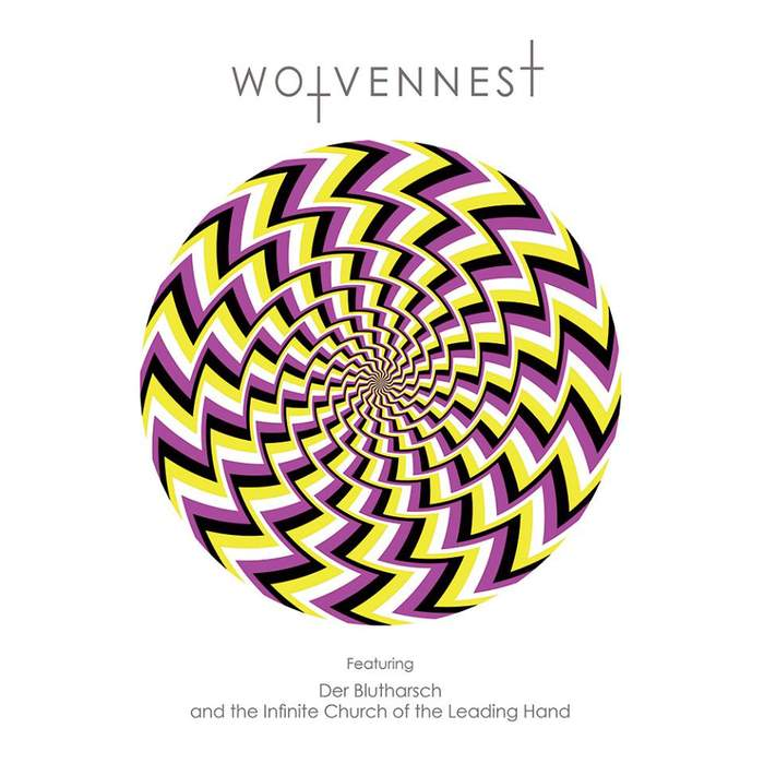 09/12/2016 : WOLVENNEST - Wolvennest Featuring Der Blutharsch And The Infinite Church Of The Leading Hand