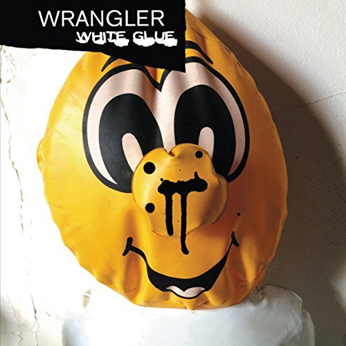 11/12/2016 : WRANGLER - White Glue
