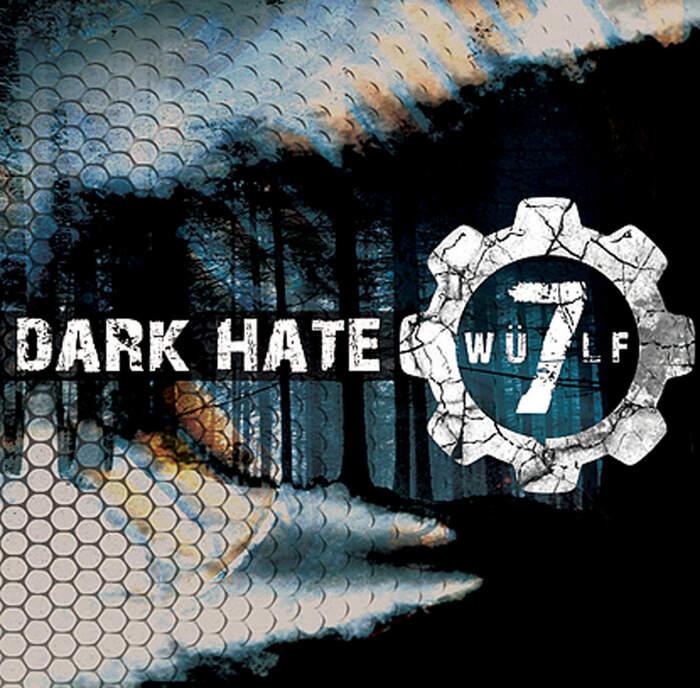 18/02/2021 : WULF7 - Dark Hate