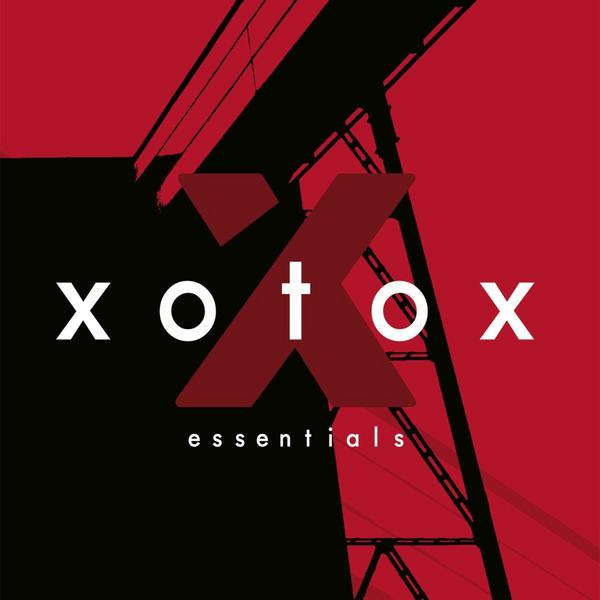 10/12/2016 : XOTOX - Essentials