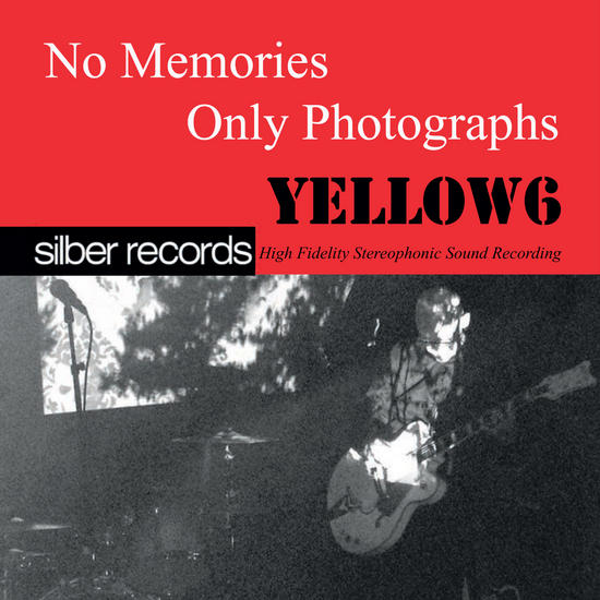 04/11/2015 : YELLOW6 - No Memories, Only Photographes
