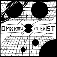 09/12/2016 : DMX KREW - You Exist