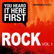 09/10/2015 : VARIOUS ARTISTS - You Heard It Here First: Rock vol1