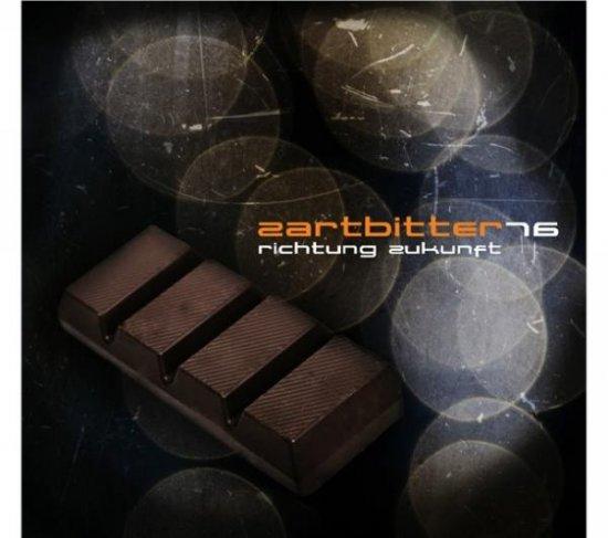 03/10/2011 : ZARTBITTER 16 - Richtung Zukunft