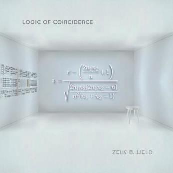 08/07/2015 : ZEUS B HELD - Logic Of Coincidence