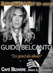 16/05/2013 : GUIDO BELCANTO - Zo Goed Als Alleen