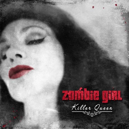 03/11/2015 : ZOMBIE GIRL - Killer Queen