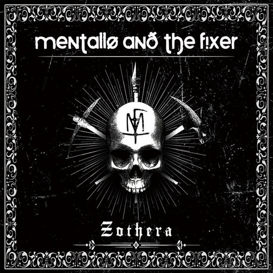29/10/2014 : MENTALLO & THE FIXER - Zothera